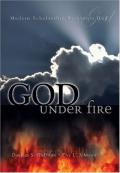 Picture of God Under Fire: Modern Scholarship Reinvents God (Hardcover)