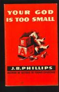 Picture of Your God Is Too Small (Wyvern Books) (Paperback)