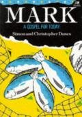 Picture of Mark: A Gospel for Today (Paperback)