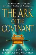 Picture of Ark Of The Covenant: The True Story of the Greatest Relic of Antiquity (Paperback)