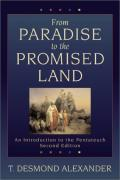 Picture of From Paradise to the Promised Land: An Introduction to the Pentateuch (Paperback)