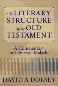 Picture of The Literary Structure of the Old Testament: A Commentary on Genesis-Malachi (Paperback)