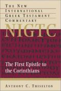 Picture of The First Epistle to the Corinthians: A Commentary on the Greek Text (New International Greek Testament Commentary) (Hardcover)