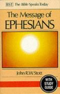 Picture of The Message of Ephesians: God's New Society: With Study Guide (The Bible Speaks Today) (Paperback)