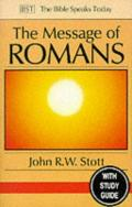 Picture of The Message of Romans: God's Good News for the World (The Bible Speaks Today) (Paperback)