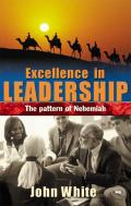 Picture of Excellence in Leadership: The Pattern of Nehemiah (Paperback)