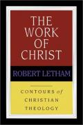 Picture of Work of Christ (Contours of Christian Theology) (Paperback)