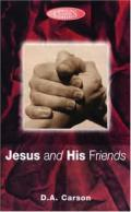 Picture of Jesus and His Friends: An Exposition of John 14-17 (Biblical Classics Library) (Paperback)