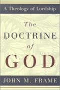 Picture of The Doctrine of God (Theology of Lordship) (Hardcover)