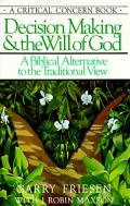 Picture of Decision Making and the Will of God (Paperback)
