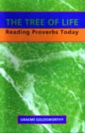 Picture of The Tree of Life: Reading Proverbs Today (Paperback)
