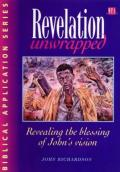 Picture of Revelation Unwrapped: Commentary on Revelation (Paperback)