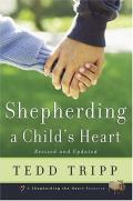 Picture of Shepherding a Child's Heart (Paperback)