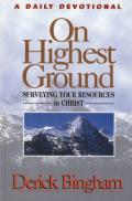 Picture of On Highest Ground: A Daily Devotional, Surveying Your Resources in Christ (Hardcover)