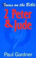 Picture of 2 Peter and Jude (Focus on the Bible) (Paperback)
