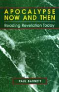Picture of Apocalypse Now and Then: Reading Revelation Today (Reading the Bible Today Commentaries) (Paperback)