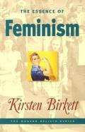 Picture of The Essence of Feminism (Modern Beliefs) (Paperback)