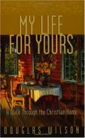 Picture of My Life for Yours: A Walk Through The Christian Home (Paperback)